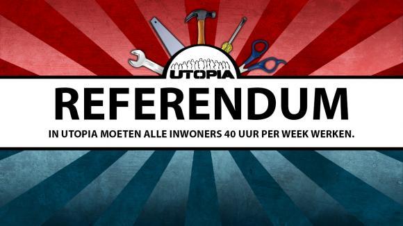 Stem nu op het referendum, wil jij een 40-urige werkweek in Utopia?